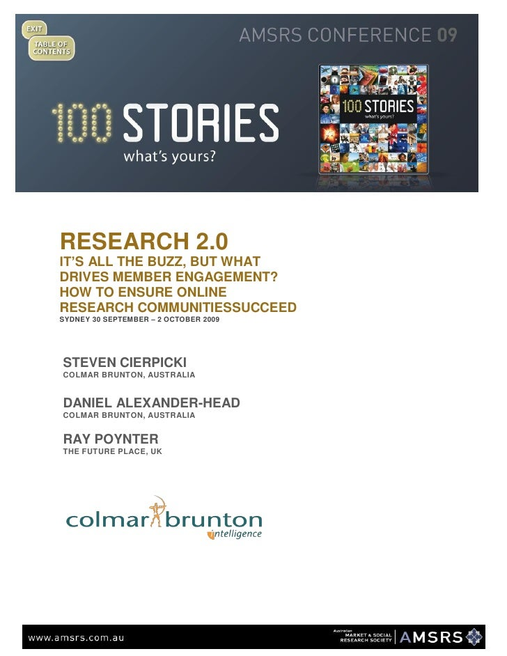 RESEARCH 2.0 IT'S ALL THE BUZZ, BUT WHAT DRIVES MEMBER ENGAGEMENT? HOW TO ENSURE ONLINE RESEARCH COMMUNITIES SUCCEED