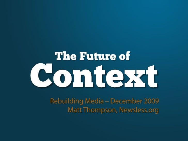 Rebuilding Media: The Future of Context