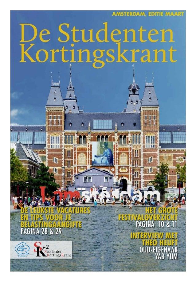 Amsterdam, editie maartDe leukste vacatures             het groteen tips voor je         Festivaloverzichtbelastingaangift...