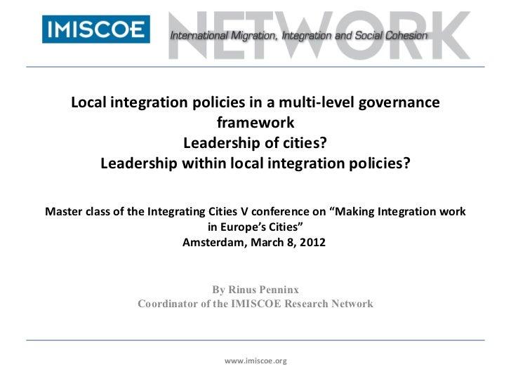Local integration policies in a multi-level governance                         framework                    Leadership of ...