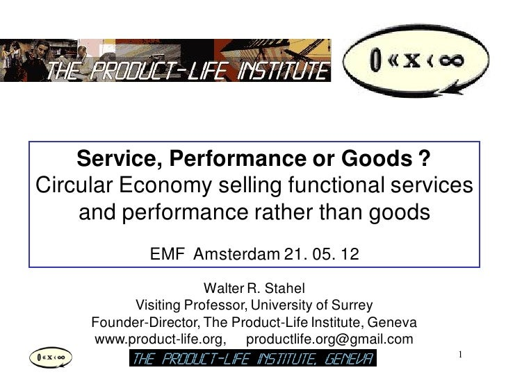 Service, Performance or Goods by Walter Stahel