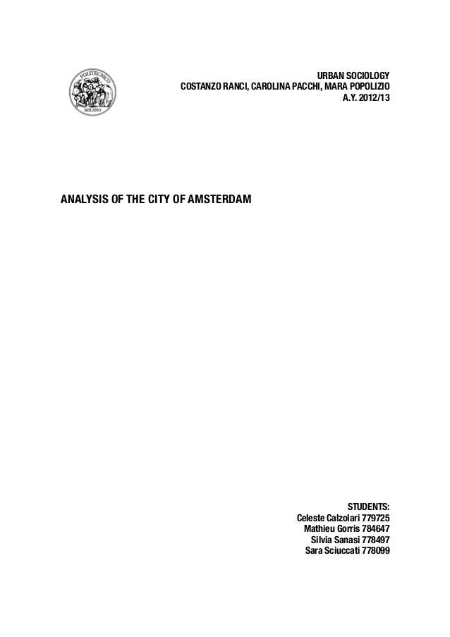 A sociological, historical, demographical study about the city of Amsterdam.
