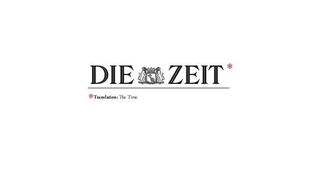 DIEZEIT Translation: The Time * *