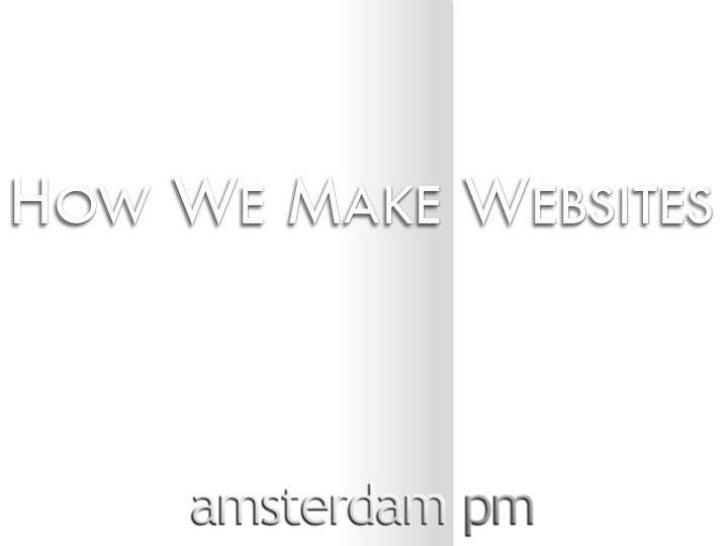 Amsterdam Pm Web Process
