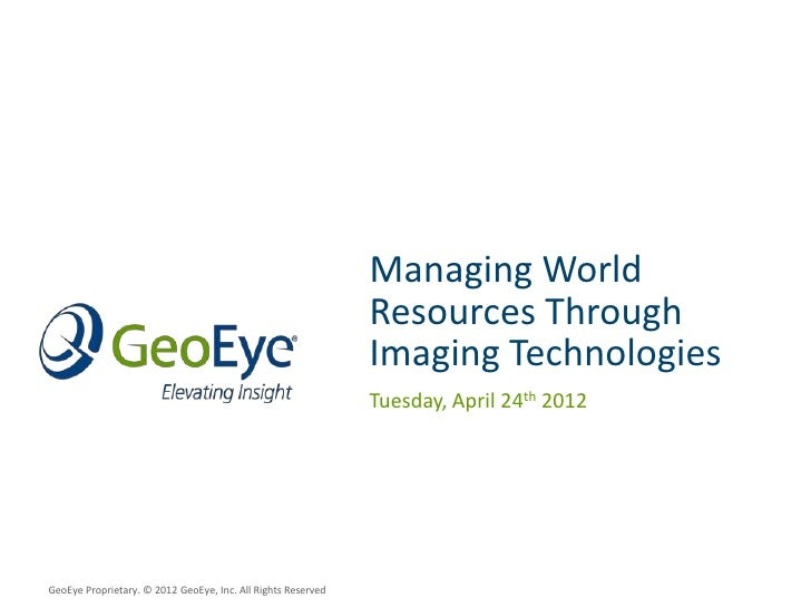 Geospatial World Forum - Managing World Resources with Imagery Technology
