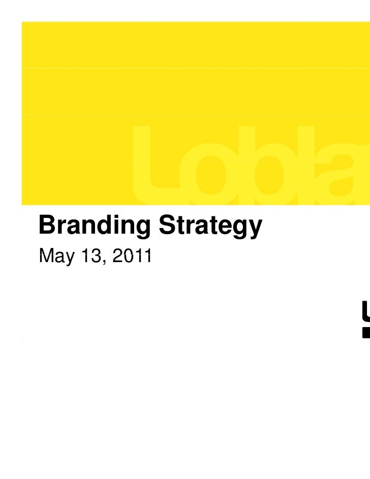 Branding StrategyMay 13 2011    13,                    1