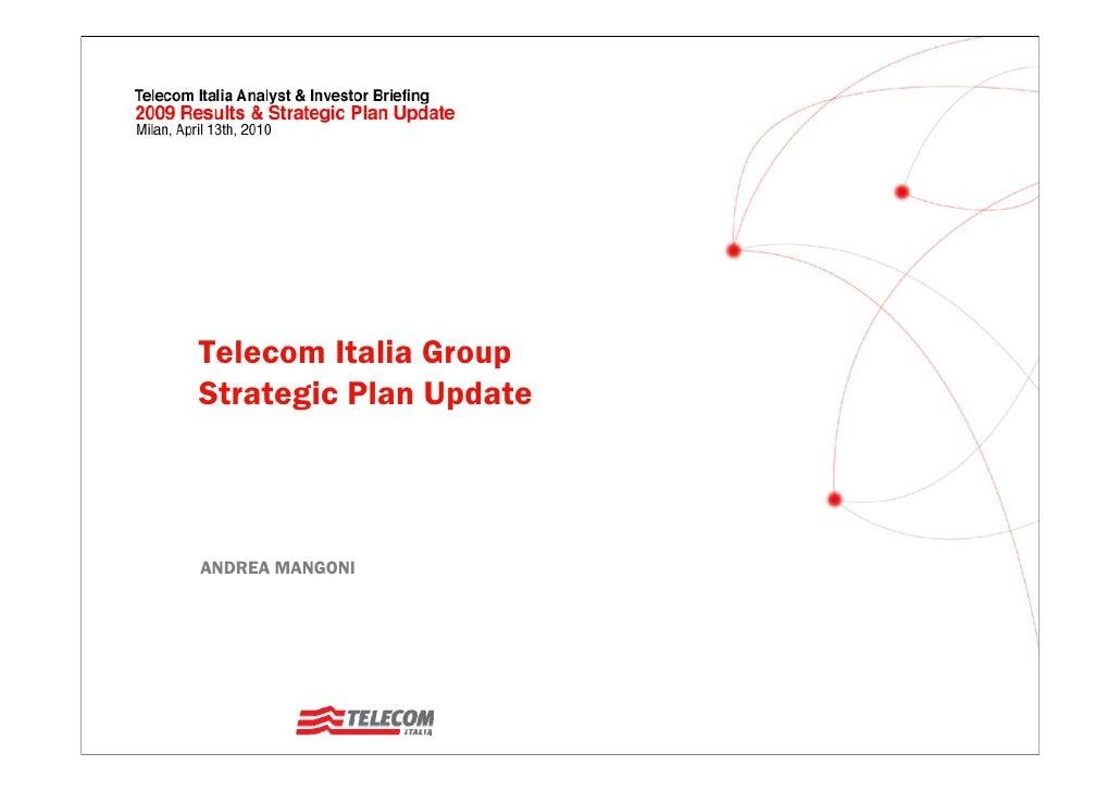 Telecom Italia Group Strategic Plan Update    ANDREA MANGONI