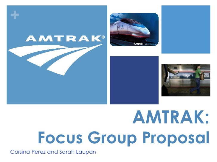 Amtrak Focus Group Proposal