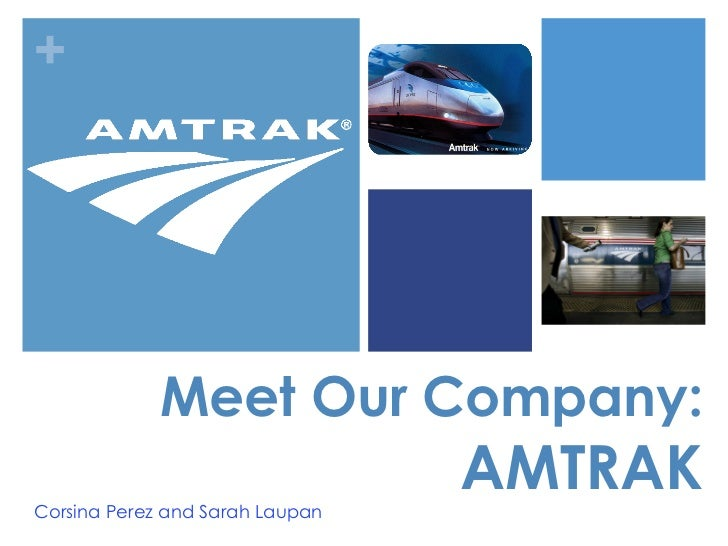 Amtrak - Meet Our Company
