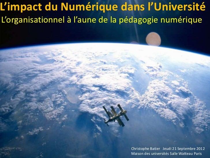 L'impact du Numérique dans l'UniversitéL'organisationnel à l'aune de la pédagogie numérique                               ...