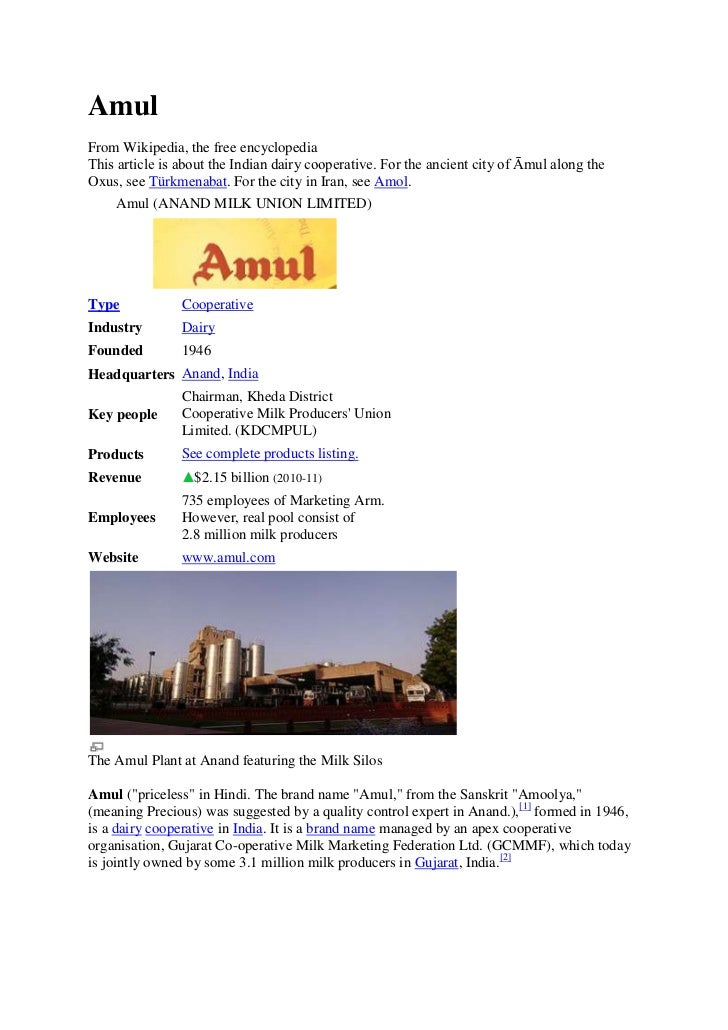 AmulFrom Wikipedia, the free encyclopediaThis article is about the Indian dairy cooperative. For the ancient city of Āmul ...