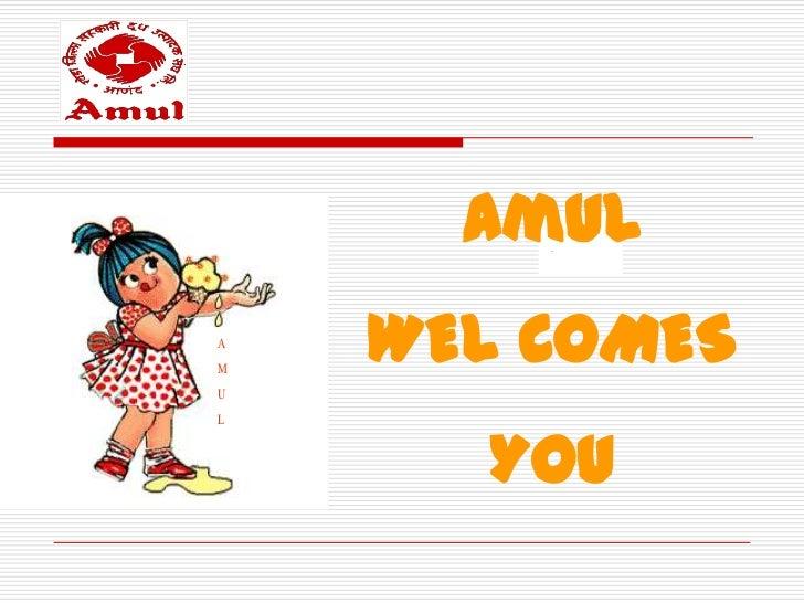 AmulAM    WEL COMESUL      You