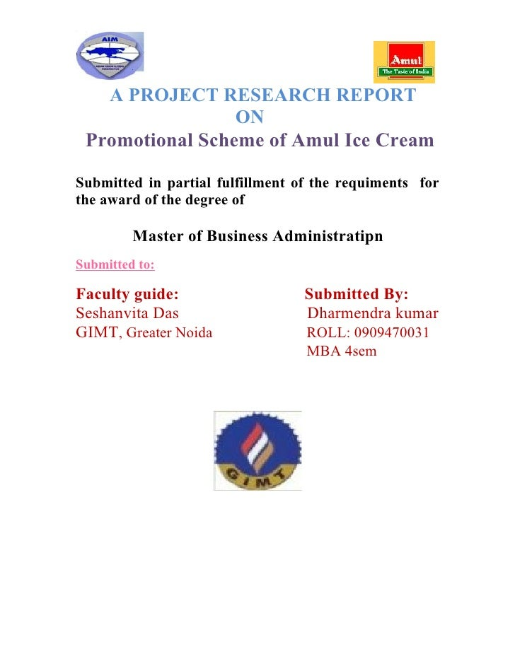 A PROJECT RESEARCH REPORT                 ON Promotional Scheme of Amul Ice CreamSubmitted in partial fulfillment of the r...