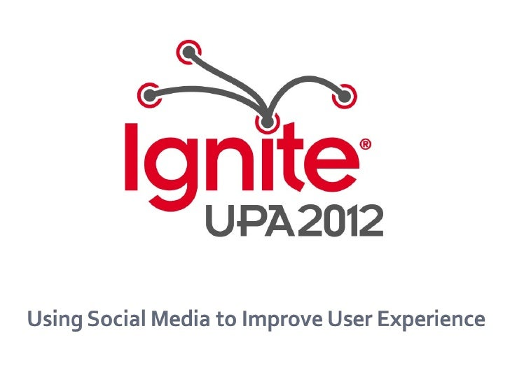 Using Social Media to Improve User Experience