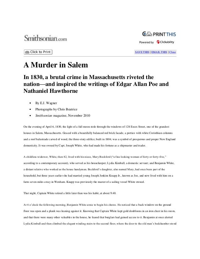Powered by  SAVE THIS | EMAIL THIS | Close  A Murder in Salem In 1830, a brutal crime in Massachusetts riveted the nation—...