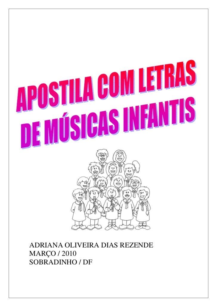 ADRIANA OLIVEIRA DIAS REZENDEMARÇO / 2010SOBRADINHO / DF