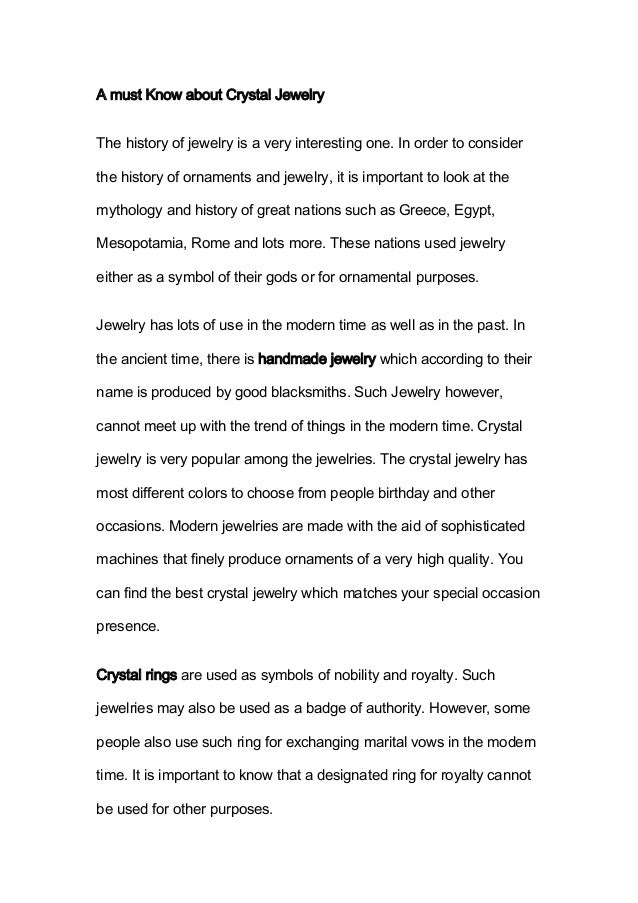 A must Know about Crystal JewelryThe history of jewelry is a very interesting one. In order to considerthe history of orna...