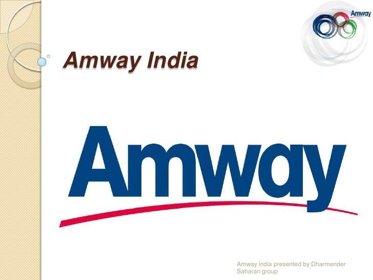 Amway India              Amway india presented by Dharmender              Saharan group