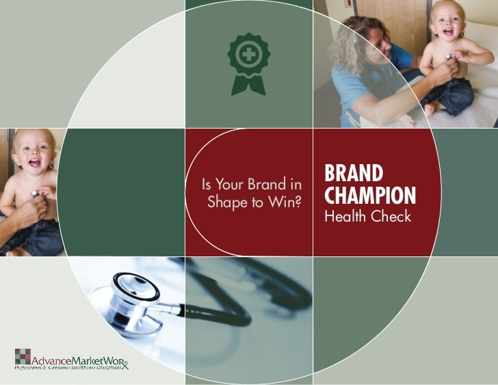 Is Your Brand in                   BRAND Shape to Win?     CHAMPION                   Health Check