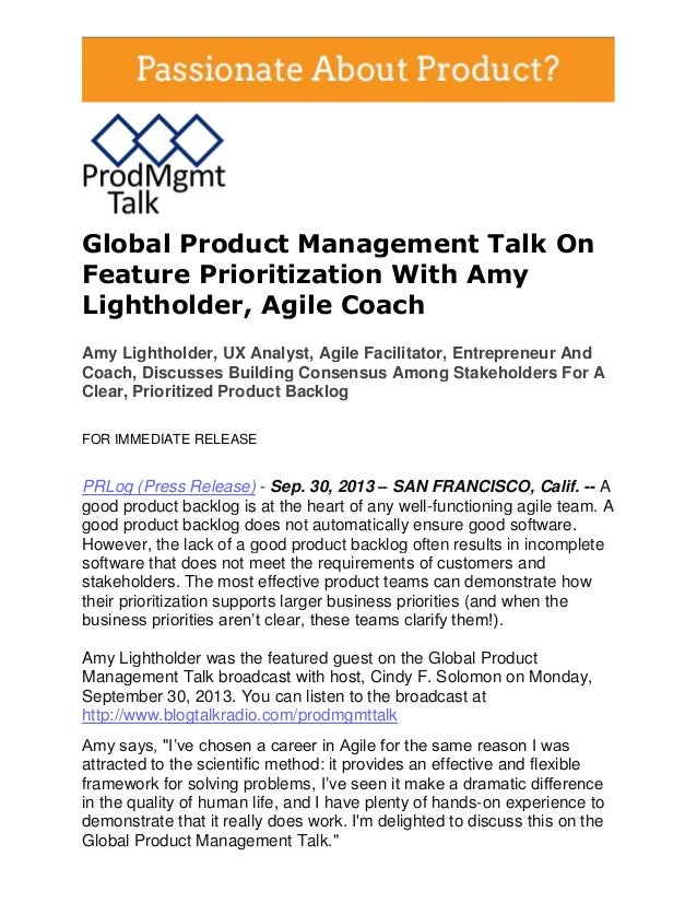 Global Product Management Talk On Feature Prioritization With Amy Lightholder, Agile Coach Amy Lightholder, UX Analyst, Ag...