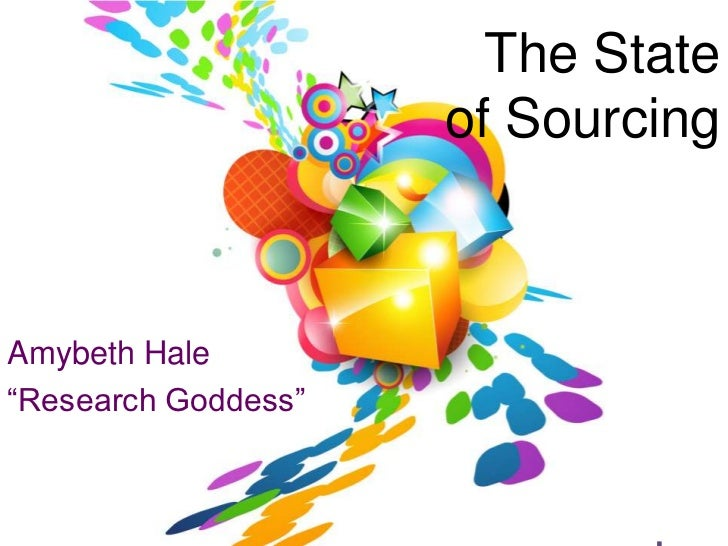 """The State                     of SourcingAmybeth Hale""""Research Goddess""""@research                 Research"""