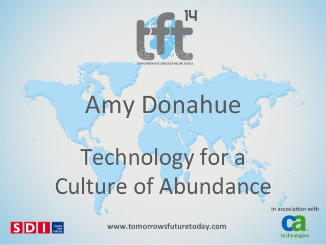 #TFT14 Amy Donahue - Technology for a culture of abundance