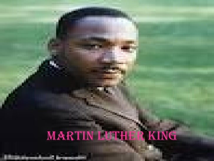 MARTIN LUTHER KING Martin Luther King