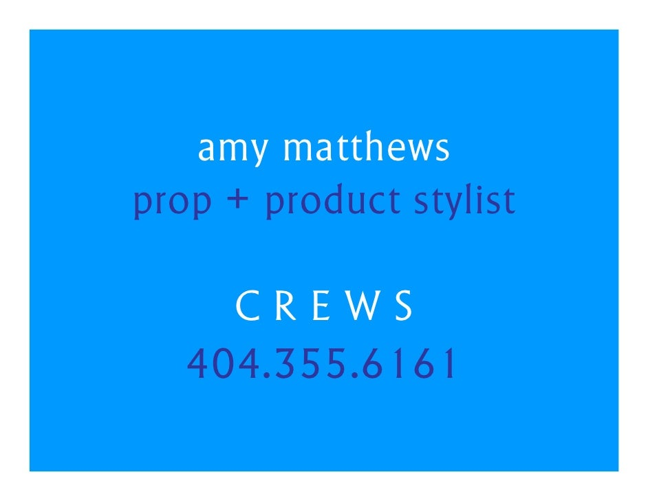 Amy Matthews Prop & Product Stylist