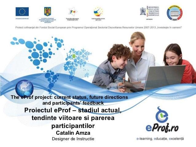 Catalin Amza, Professore associato, Università Politecnica di Bucarest - I risultati di eProf: feedback dei partecipanti e scenari futuri
