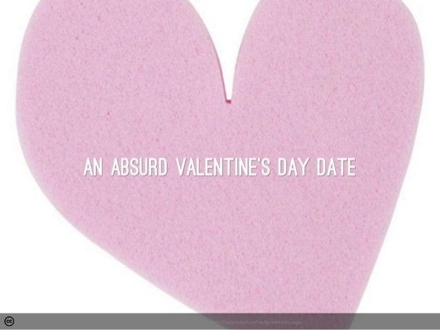 An Absurd Valentine's Day Date
