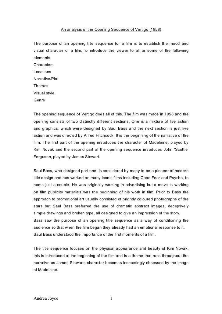 An analysis of the Opening Sequence of Vertigo (1958)The purpose of an opening title sequence for a film is to establish t...