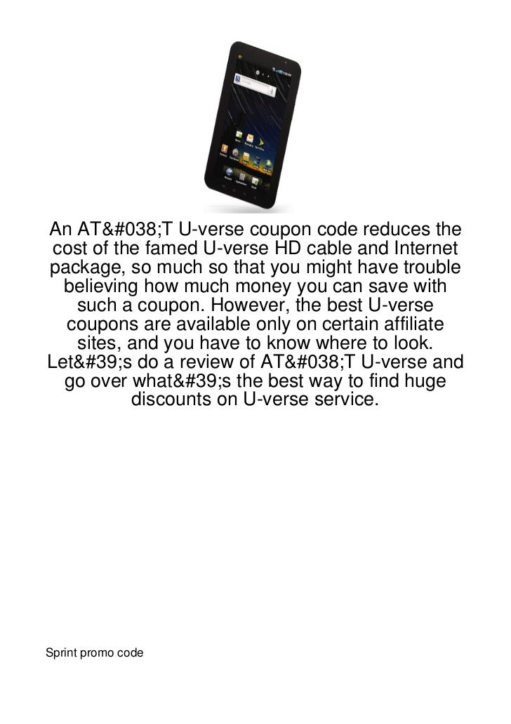 An AT&T U-verse coupon code reduces the cost of the famed U-verse HD cable and Internetpackage, so much so that you might ...