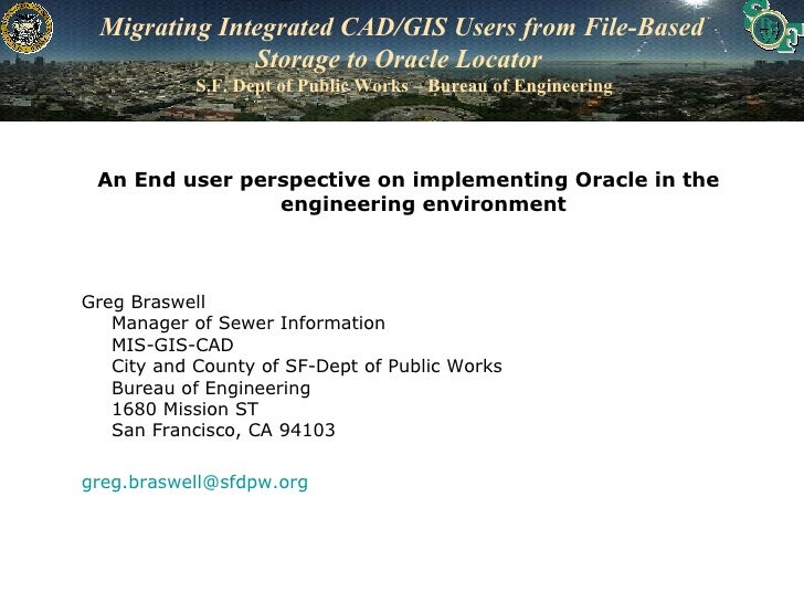 An End User Perspective on Implementing Oracle in the Engineering Environment