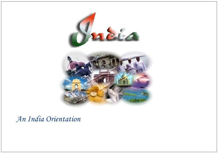 An India Orientation