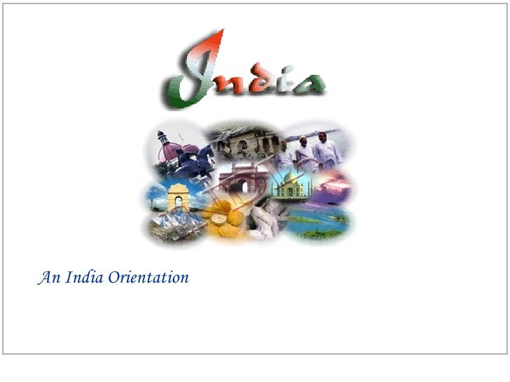 An India Orientation