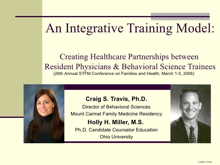 An Integrative Training Model:  Creating Healthcare Partnerships between  Resident Physicians & Behavioral Science Trainee...
