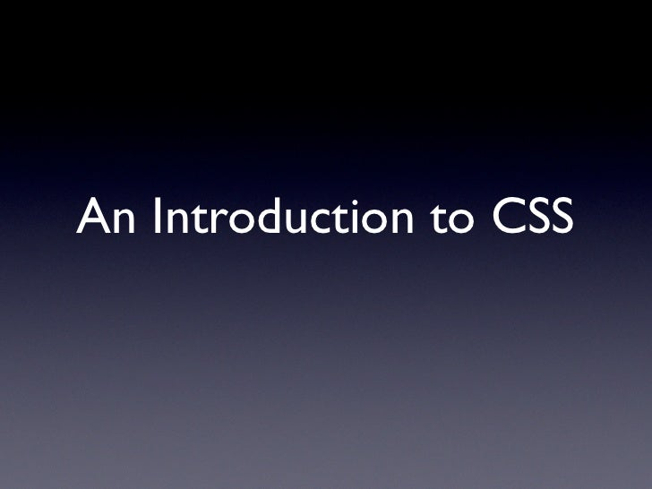 An Introduction to CSS