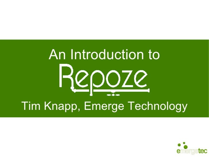 An Introduction To Repoze