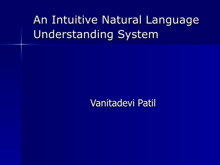 An Intuitive Natural Language Understanding System