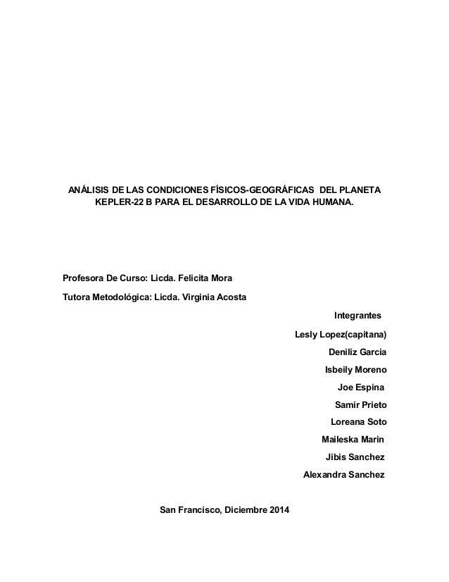 ANÁLISIS DE LAS CONDICIONES FÍSICOS-GEOGRÁFICAS DEL PLANETA KEPLER-22 B PARA EL DESARROLLO DE LA VIDA HUMANA. Profesora De...