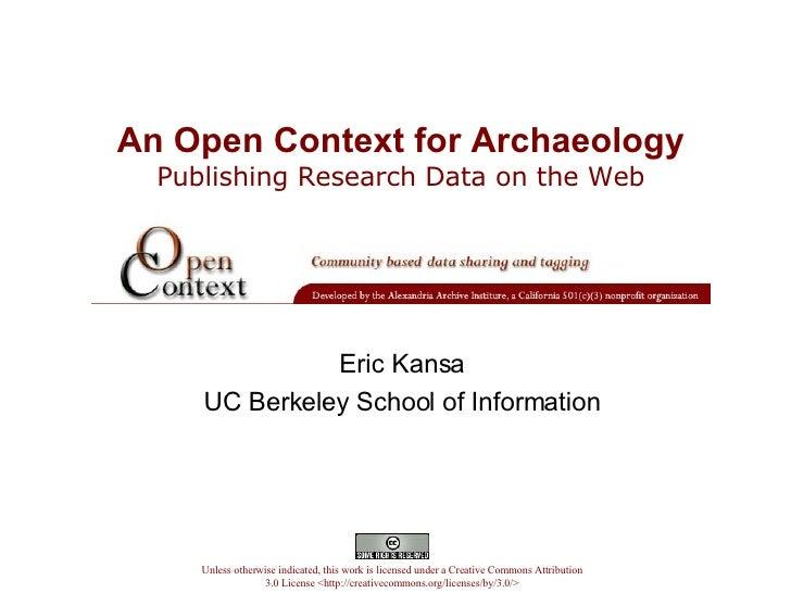 An Open Context for Archaeology