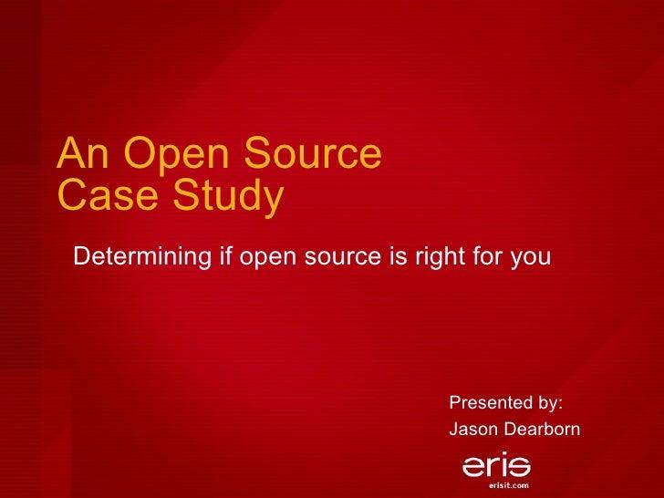 An Open Source Case Study