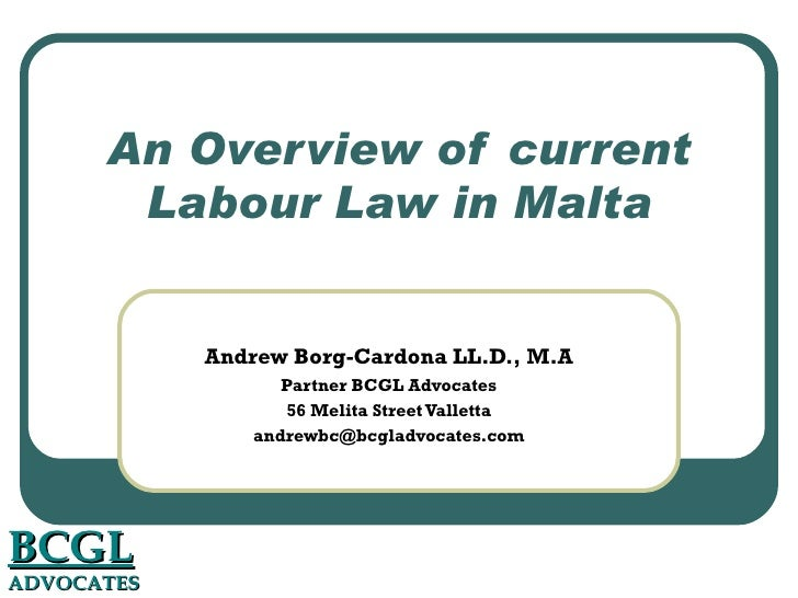 deficiencies of the prevailing labour law Labour law , labor law prevailing attitude in for providing the institutional framework and mechanisms for redressing the deficiencies 2 massimo d'antona.