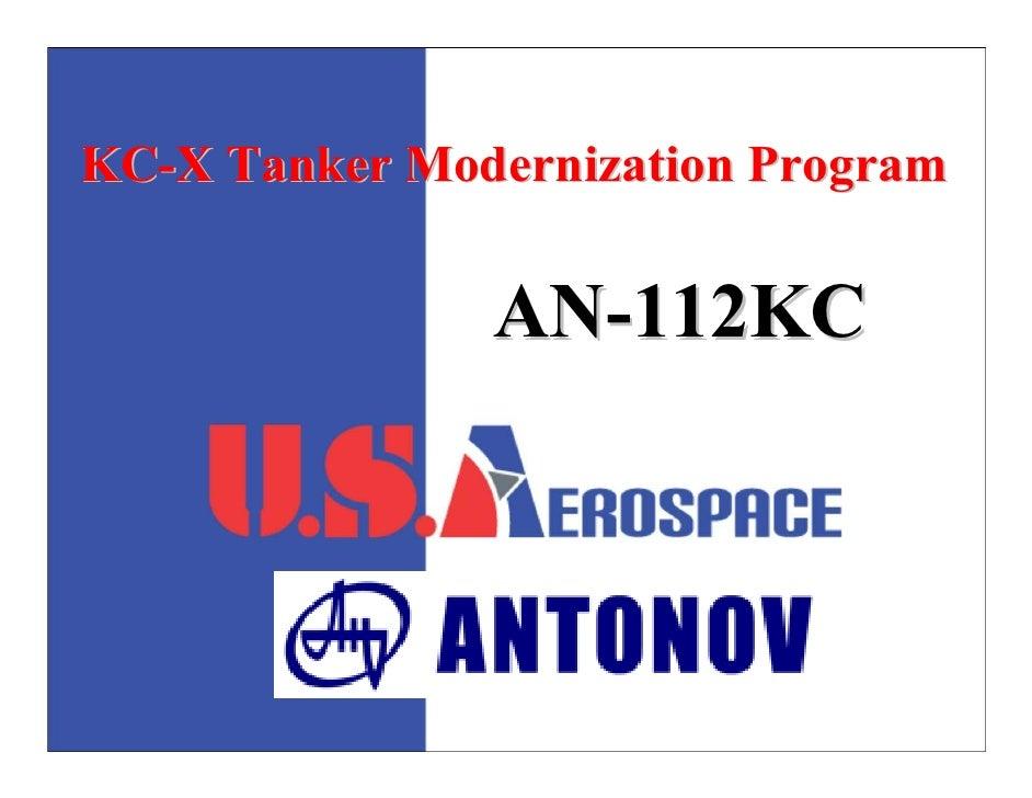 KC-X Tanker Modernization Program                  AN-112KC