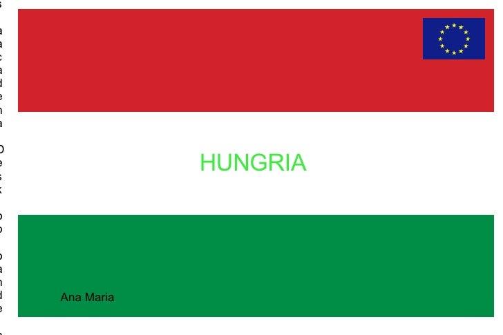 HUNGRIA  /home/nfs/aacadena/Desktop/banderadeeuropa.jpg Ana Maria