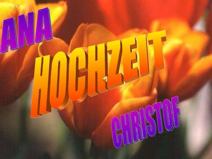 HOCHZEIT ANA CHRISTOF
