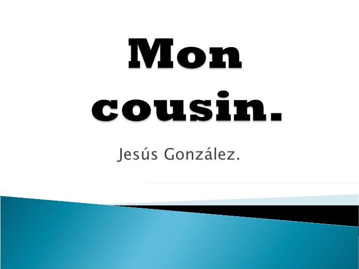 Jesús González.