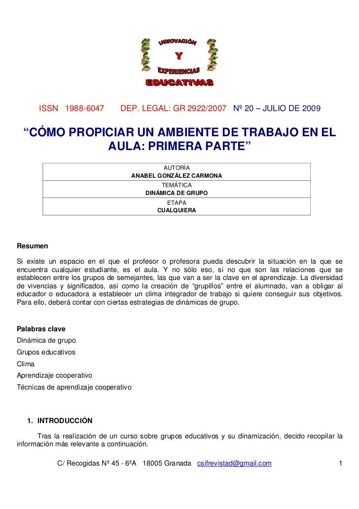 """ISSN 1988-6047          DEP. LEGAL: GR 2922/2007 Nº 20 – JULIO DE 2009 """"CÓMO PROPICIAR UN AMBIENTE DE TRABAJO EN EL       ..."""