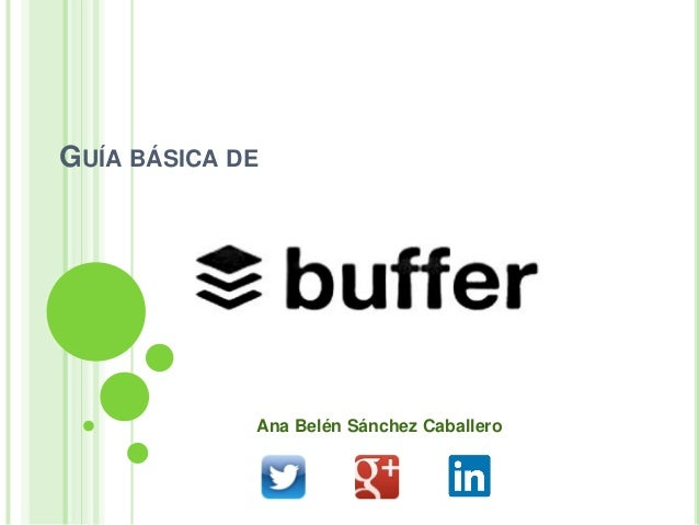 GUÍA BÁSICA DE  Ana Belén Sánchez Caballero
