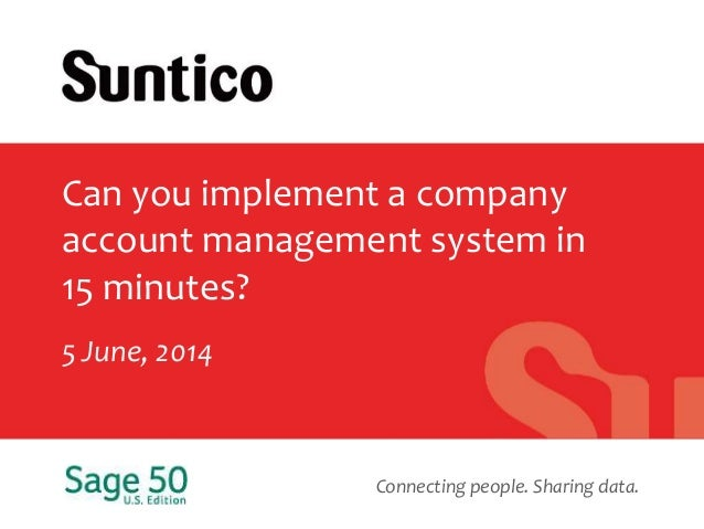 Connecting people. Sharing data. Can you implement a company account management system in 15 minutes? 5 June, 2014
